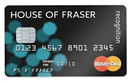 House of Fraser Recognition MasterCard